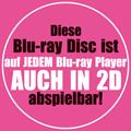 Diese Blu-ray Disc ist auf jedem Blu-ray Player AUCH IN 2D abspielbar!